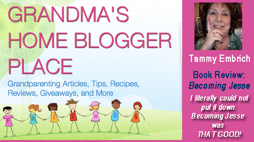 Tammy Embrich Grandma's Home Blogger Place - Book Review of Becoming Jesse by Patsie McCandless