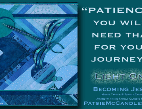 Patience: Your Master Key