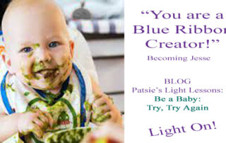 Be a Baby - Try, Try Again, LightLessons with Patsie McCandless
